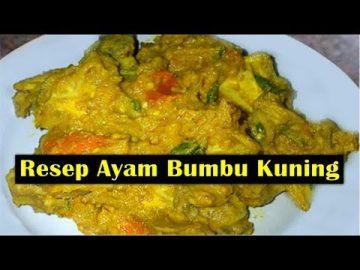 Resep Ayam Bumbu Kuning - Enak Dan Lezat