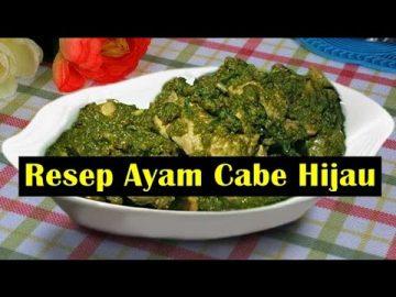Resep Ayam Cabe Hijau