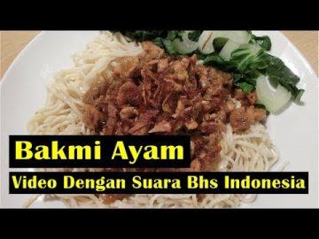 Bakmi Ayam  atau Mie Ayam  FULL  -   Video Dengan Suara Bhs Indonesia