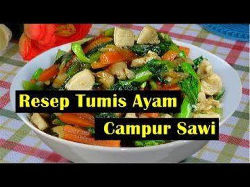 Resep Tumis Ayam Campur Sawi - Enak Dan Sedap