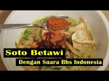 Soto Betawi  -  Video Dengan Suara Bhas Indonesia